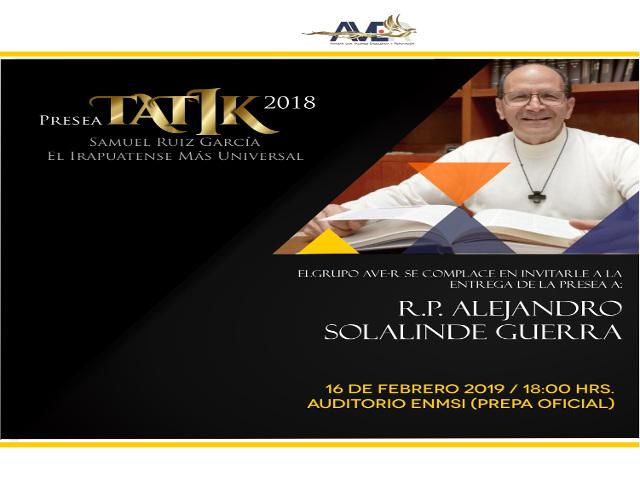 Cartel Ivitacion a la entrega del Tatik al RP Alejandro Solalinde G. 16 Febrero 2019
